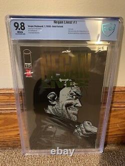 Negan Lives! #1 Gold Foil Variant The Walking Dead CBCS 9.8
