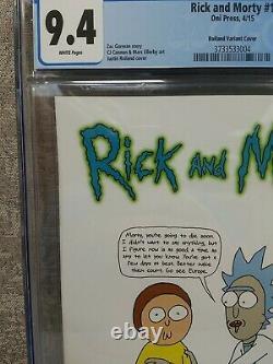 Rick Et Morty #1 Justin Roiland 150 Variante Cgc 9.4 Oni Press 2015 Zac Gorman
